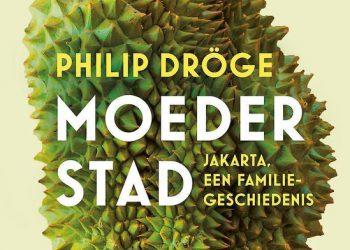 Moederstad – Philip Dröge